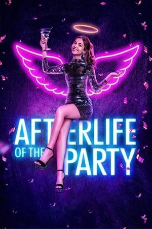Watch Afterlife of the Party Online