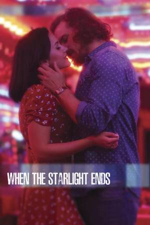 Watch When the Starlight Ends Online