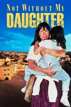 Watch Not Without My Daughter Online