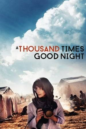 Watch A Thousand Times Good Night Online