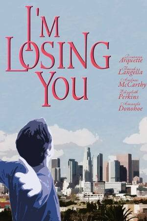 Watch I'm Losing You Online