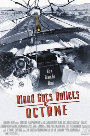 Watch Blood, Guts, Bullets and Octane Online
