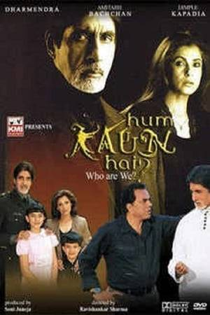 Watch Hum Kaun Hai Online