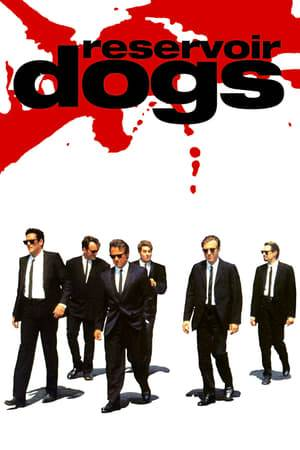 Watch Reservoir Dogs Online
