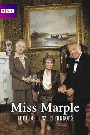 Watch Miss Marple: They Do It with Mirrors Online