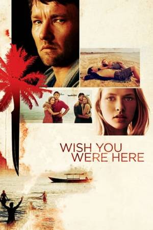 Watch Wish You Were Here Online