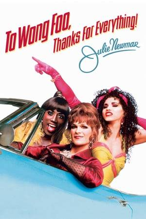Watch To Wong Foo, Thanks for Everything! Julie Newmar Online