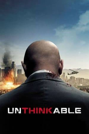 Watch Unthinkable Online