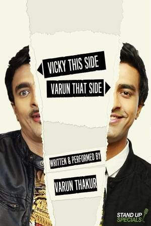 Watch Varun Thakur: Vicky This Side, Varun That Side Online