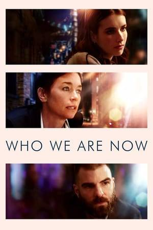 Watch Who We Are Now Online