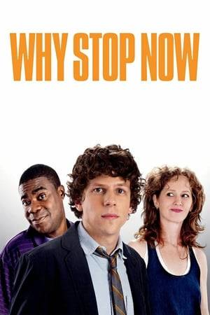 Watch Why Stop Now? Online