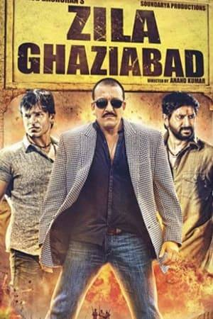 Watch Zila Ghaziabad Online