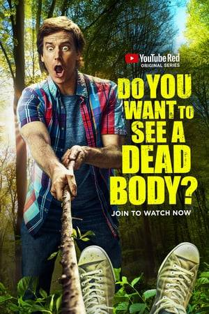 Watch Do You Want to See a Dead Body? Online