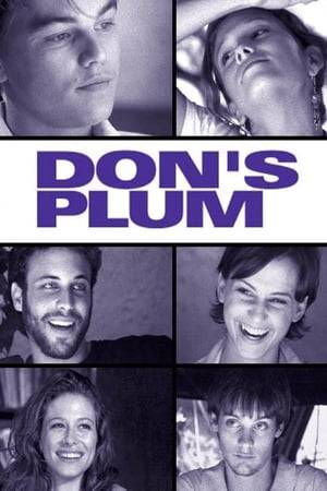 Watch Don's Plum Online