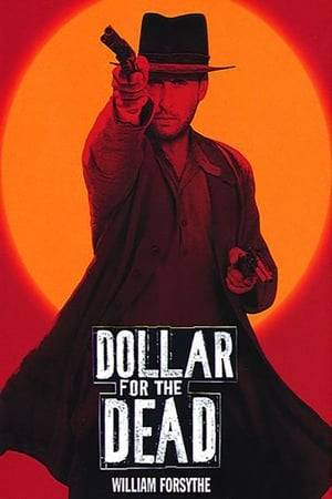 Watch Dollar for the Dead Online