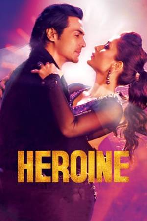 Watch Heroine Online