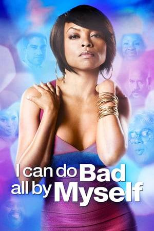 Watch I Can Do Bad All By Myself Online