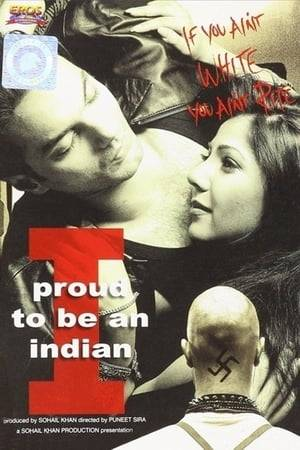 Watch I Proud to Be an Indian Online