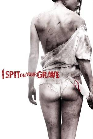 Watch I Spit on Your Grave Online