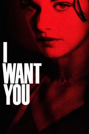 Watch I Want You Online