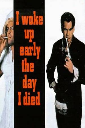 Watch I Woke Up Early the Day I Died Online