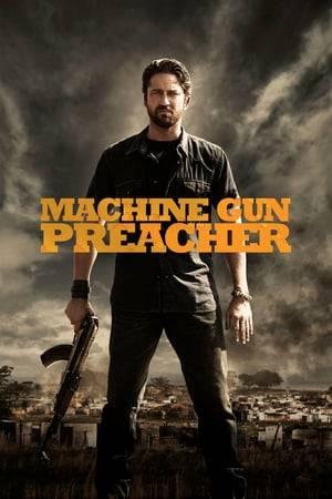 Watch Machine Gun Preacher Online