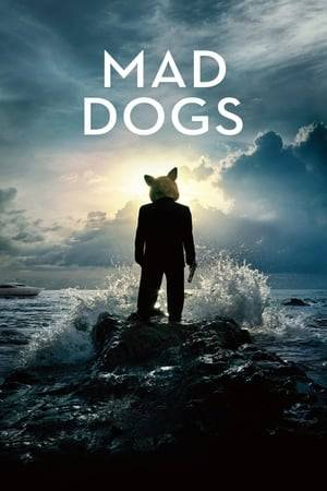 Watch Mad Dogs Online