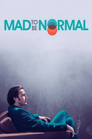 Watch Mad to Be Normal Online