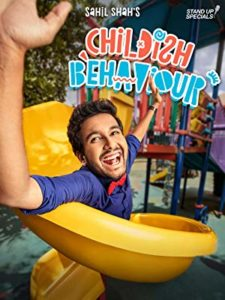 Childish Behaviour Sahil Shah on Amazon Prime