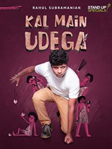Kal Main Udega by Rahul Subramaniam Amazon Standup Specials
