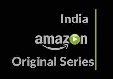 Best Indian Amazon PrimeVideo Original Series watch online