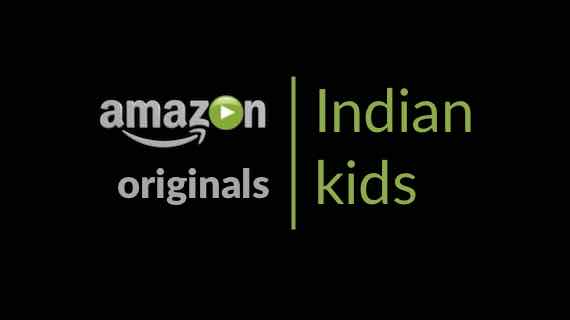 Amazon Originals for Indian Kids