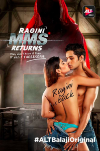 Ragini MMS Returns AltBalaji Originals