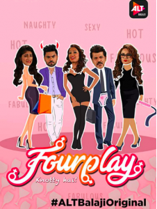 Fourplay AltBalaji Originals