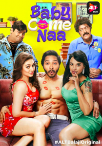 Baby Come Naa AltBalaji Originals