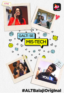 Galti Se Mis-Tech AltBalaji Originals