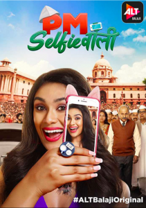 PM SelfieWala AltBalaji Originals