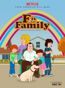 F is For Family Netflix Original