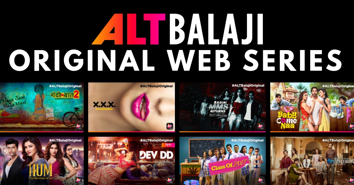 All ALT Balaji Web Series & List of Every ALTBalaji Original