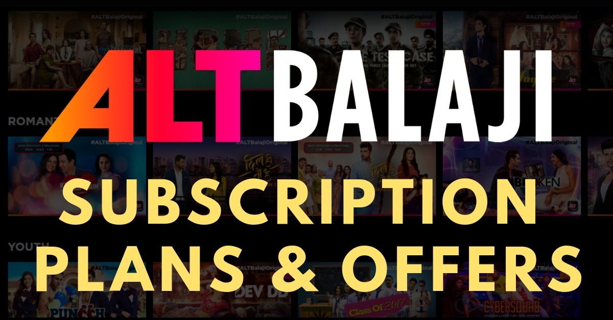 ALT Balaji Free Subscription, Trial Period | Watch Episodes