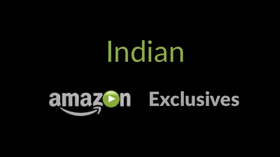 List of Popular Amazon Exclusive Indian Movies