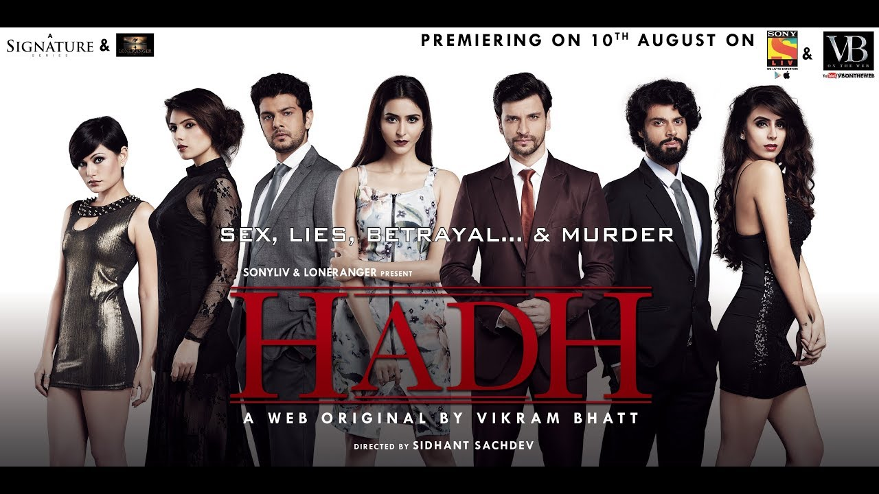 Watch Hadh Online