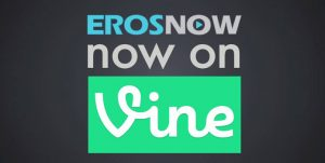Bollywood Vine Eros Now