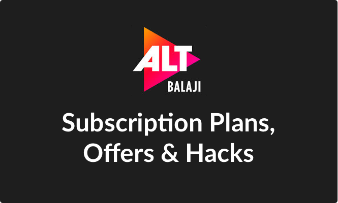 ALT Balaji Free Subscription, Trial Period | Watch Episodes & Shows Online