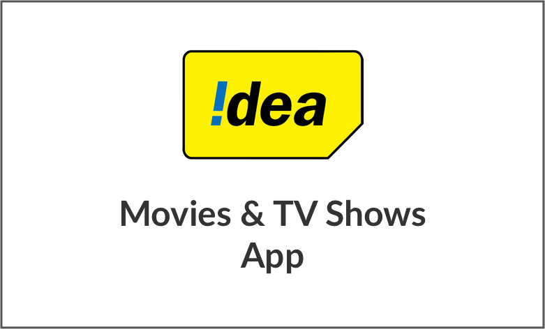 Idea Movies & TV App – Idea Prepaid Postpaid Entertainment Offers