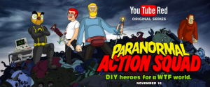 Paranormal Action Squad - A Comedy Animated Series YouTube Original Series