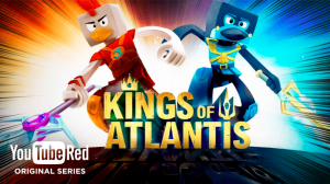 Kings of Atlantis YouTube Animated Original Series