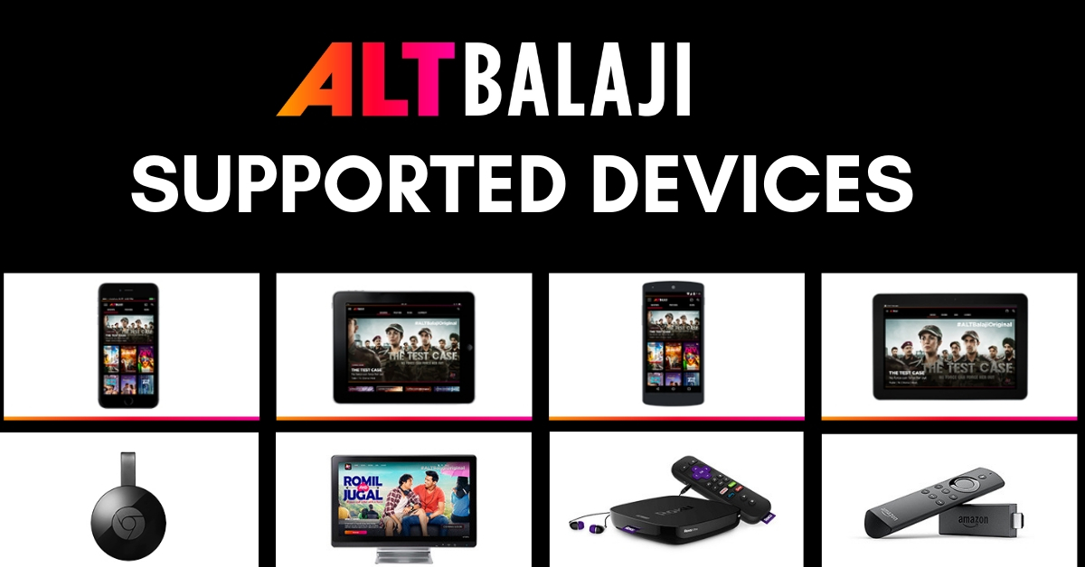 ALT Balaji supported devices