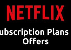 Netflix India Plans, Subscription Fees & Offers | Free Trial & Promo Code