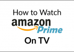 How to Watch Amazon Prime on TV | Stream PrimeVideo to TV